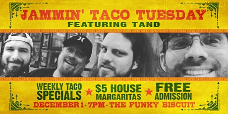 Jammin' Taco Tuesdays Featuring Tand tickets