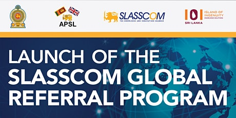 Launch of the SLASSCOM Global Referral Program tickets