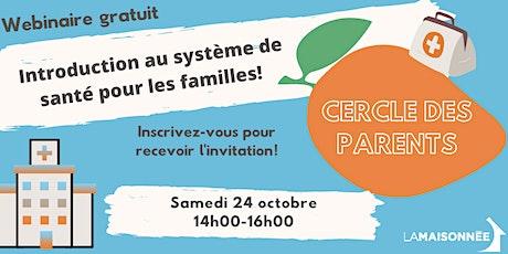 Samedi des parents: le système de santé du Québec billets