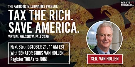 Tax The Rich! Save America - Patriotic Millionaires w/ Senator Van Hollen tickets