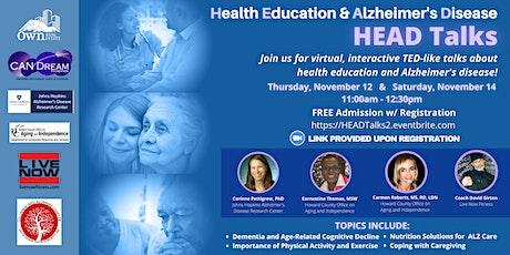 HEAD TALKS: Health Education and Alzheimer's Disease tickets