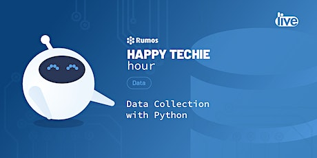 "Happy Techie Hour ""Data Collection with Python"""