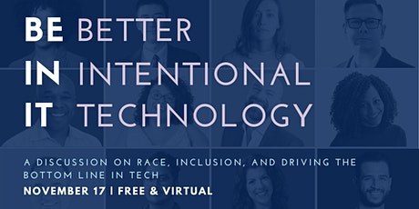 Be In It: A Discussion On Race, Inclusion & Driving The Bottom Line In Tech tickets