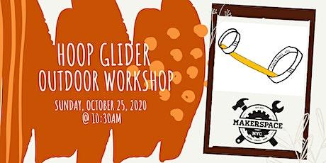 Family Day: Hoop Glider Workshop tickets