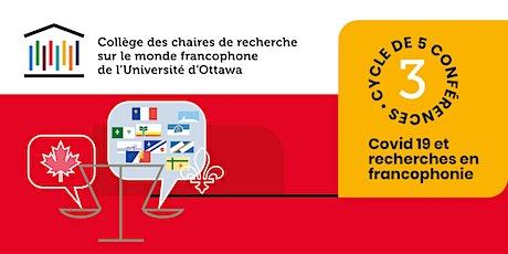 COVID-19 et modernisation de la Loi sur les langues officielles tickets