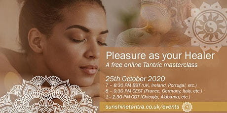 Pleasure as your Healer (Free Tantric Masterclass) tickets