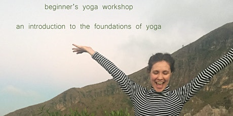 Beginner's Yoga Workshop - learn the foundations tickets
