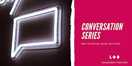 L+D Conversation Series: A Conversation on Whiteness tickets