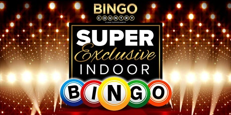 Super Exclusive Bingo Country London  - October 23rd - 6:15pm tickets