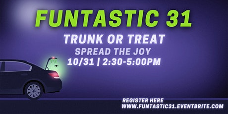 Funtastic 31 (Trunk or Treat) tickets
