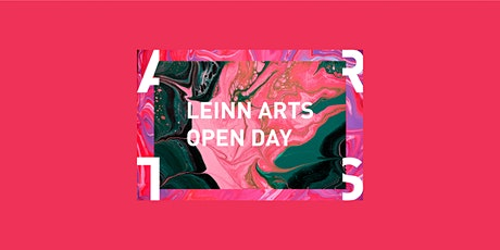 LEINN Arts 2020/21 Open Day ___ 3.0 tickets