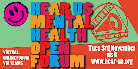 The Hear Us Mental Health Open Forum (Virtual) November Tickets