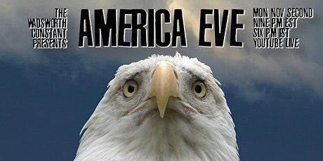 The Wadsworth Constant presents AMERICA EVE tickets
