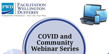 Impacts of COVID Web Series by Facilitation Wellington Dufferin tickets