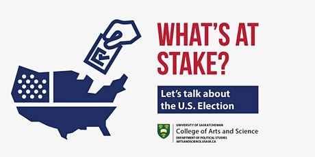 What's at Stake? Let's talk about the U.S. Election tickets