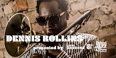 Bristol Jazz Fest & Lakota Gardens Present: Dennis Rollins tickets