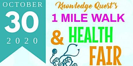 Knowledge Quest's 1-Mile Walk & Health Fair tickets