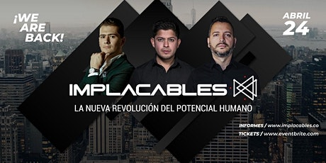 IMPLACABLES tickets