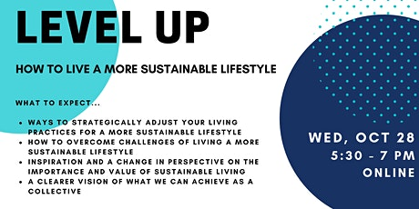 LEVEL UP | How To Live a More Sustainable Lifestyle tickets