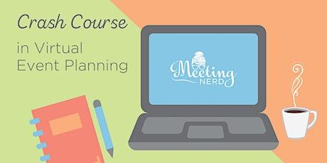 Crash Course | Virtual Event Planning tickets
