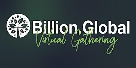 Billion.Global Virtual Gathering tickets