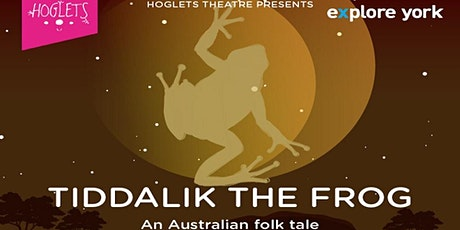 World Storytime with Hoglets - Tidalik the Frog tickets