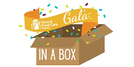 Farm & Food Care Ontario's Gala-in-a-Box tickets