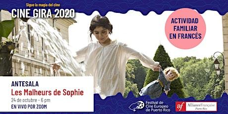 """Actividad familiar en francés: Antesala a """"Les Malheurs de Sophie"""" tickets"""