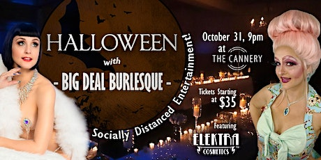 Halloween with BIG DEAL BURLESQUE tickets