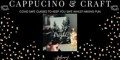 Cappucino and Craft - Calligraphy Christmas Cards tickets