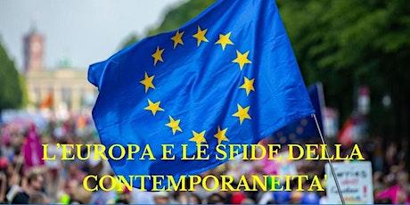 L'Europa e le sfide della contemporaneità biglietti