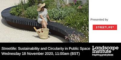 LI Webinar: Streetlife – Sustainability and Circularity in Public Space