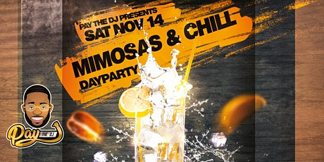 Mimosas And Chill Day Party tickets