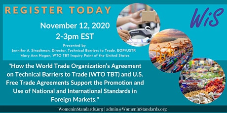 How the WTO TBT and Free Trade Agreements Support Standards tickets