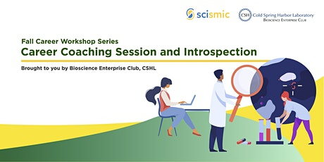 BEC-SCISMIC Fall Career Workshop: Career Coaching Session/Introspection tickets