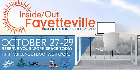 Inside/Out Fayetteville An Outdoor Office Popup tickets