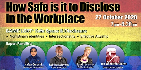 BAME LGBT Safe Space and Disclosure tickets