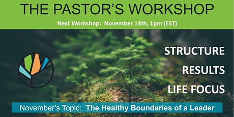 Pastor's Workshop (The Healthy Boundaries of a Leader) tickets