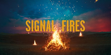 Signal Fires tickets