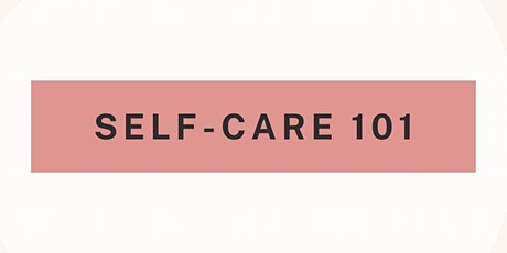 Self-Care 101 tickets