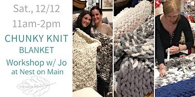 Chunky Knit Blanket w/ Jo of Sawmill Camerretti!