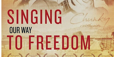 """Singing our Way to Freedom"" Virtual Film Screening and Q&A with Filmmaker tickets"