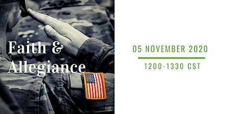 Faith and allegiance: Engaging service members, veterans and their families tickets