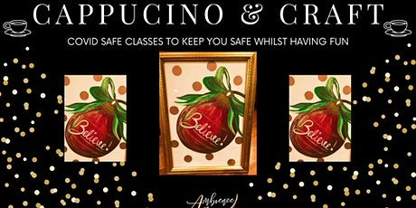 Cappucino and Craft - Believe in Christmas tickets