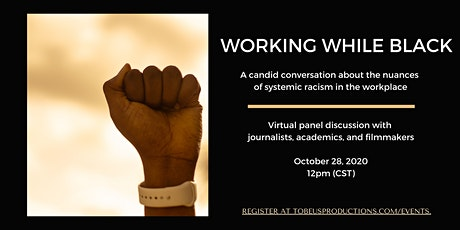 Working While Black: A Candid Conversation tickets