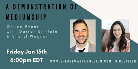 A Demonstration of Mediumship with Darren Brittain and Sheryl Wagner tickets
