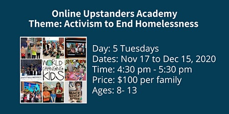 Upstanders Academy: Activism to End Homelessness tickets