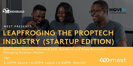 #MEST Presents: Leapfrogging the Proptech Industry (Startup Edition) tickets