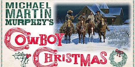 Michael Martin Murphey's Cowboy Christmas tickets