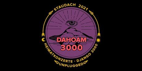ZUSATZKONZERT: Django 3000 - Heimatkonzert - Staudach-Egerndach Tickets